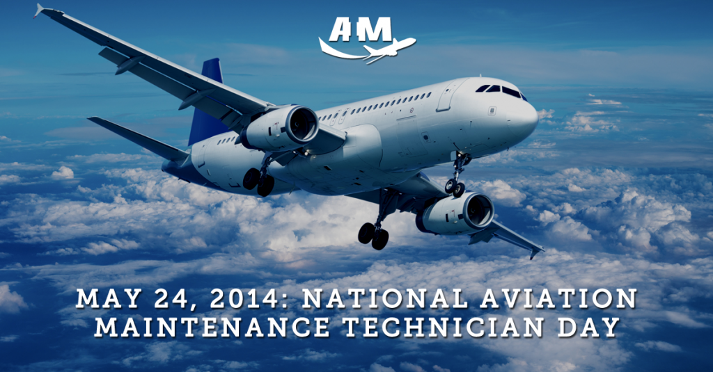 National Aviation Maintenance Technician (AMT) Day | AIM